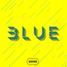 Blue - Monoz. A Music, Audio, and Music Production project by Andrés Caicedo - 02.28.2020