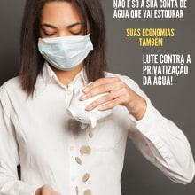 LUTE CONTRA A PRIVATIZAÇÃO DA ÁGUA. Un proyecto de Diseño y Publicidad de Erick Maia - 17.09.2021