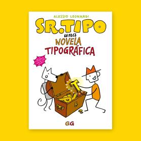 Sr. Tipo, una novela tipográfica en cómic