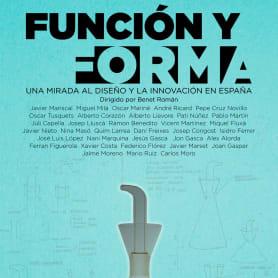Función y Forma. Una mirada al diseño y la innovación en España