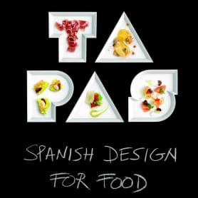 'TAPAS. Spanish Design For Food': el diseño también se come