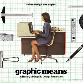 'Graphic Means': la historia del diseño en un documental