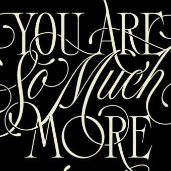 You Are So Much More. Un progetto di Motion Graphics, Tipografia, Calligrafia, Lettering, Creatività, Lettering digitale, H , e lettering di Eduardo Mejía - 07.12.2020