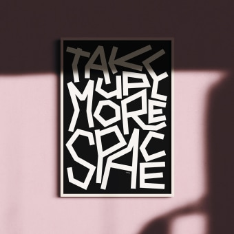 Take Up More Space [and other dotto mottos]. A Graphic Design, T, and pograph project by Dani Molyneux - 07.17.2021