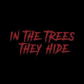 In the trees they hide. A Kino, Video und TV, Kunstleitung, Postproduktion, Video, Produktion, Videobearbeitung, Audiovisuelle Produktion, Skript und Produktion und Edition für YouTube project by Sebas Oz - 08.01.2020
