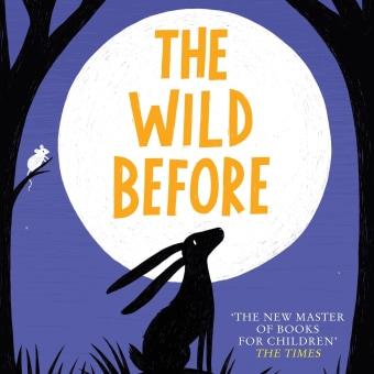 The Wild Before. A Schrift, Kreativität, Stor, telling und Erzählung project by Piers Torday - 12.08.2021