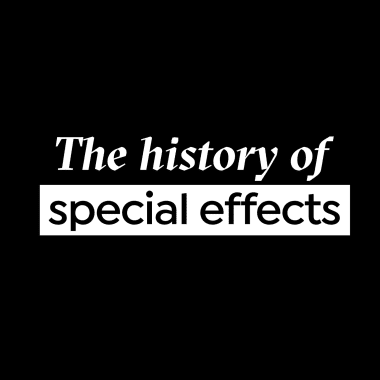 The First Special Effects: From Méliès to Marvel