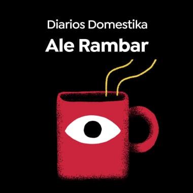 Diarios Domestika: Ale Rambar