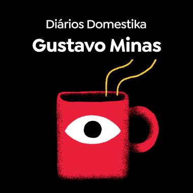 Diarios Domestika: Gustavo Minas