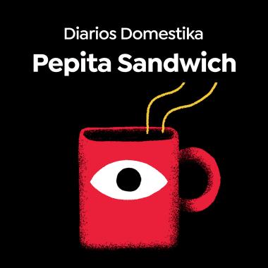 Diarios Domestika: Pepita Sandwich