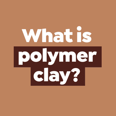 What is Polymer Clay?