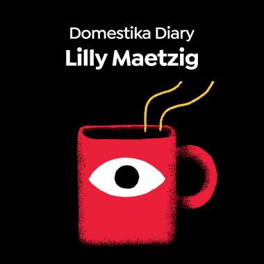 Domestika Diary: Lilly Maetzig