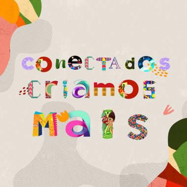 """20 letras criativas da comunidade para escrever """"Conectados Criamos Mais"""""""
