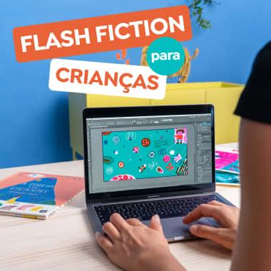 5 dicas para escrever flash fiction para crianças