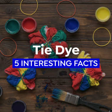 5 Interesting Tie-Dye Facts