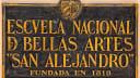 Escuela Nacional de Bellas Artes San Alejandro