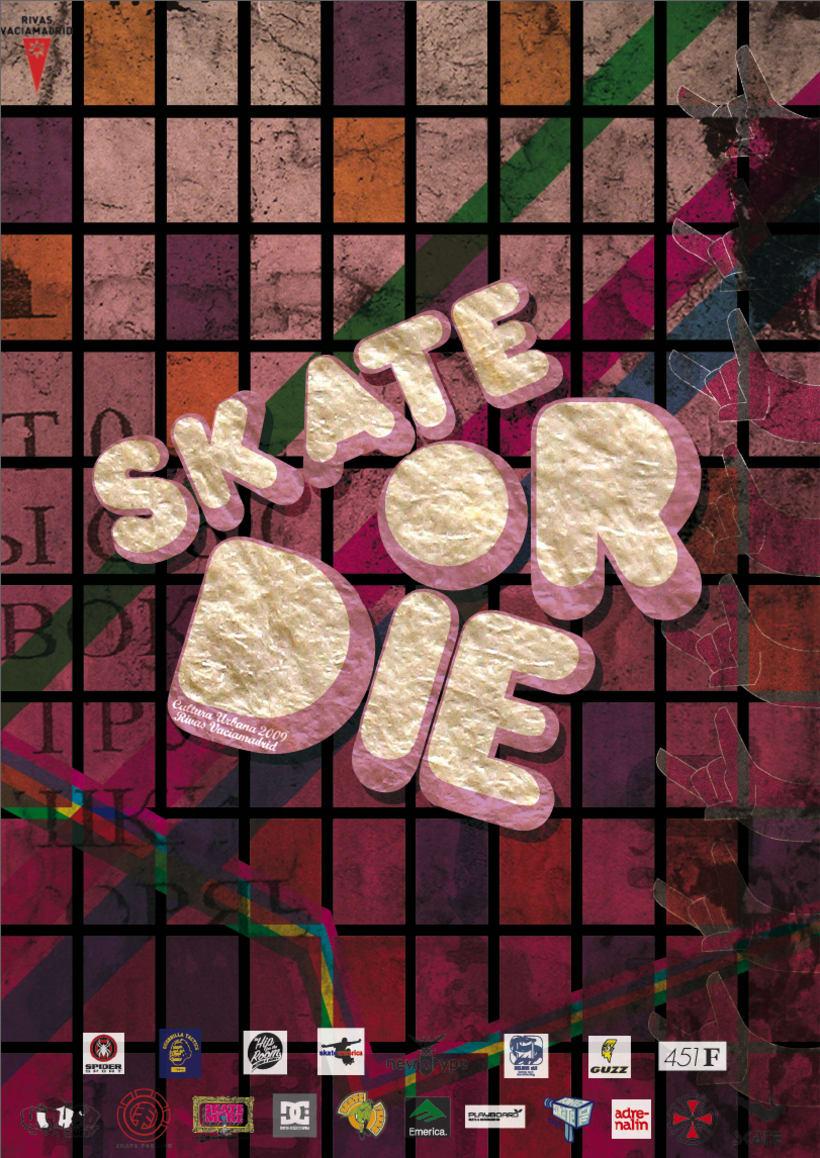 Skate Or Die - Festival 1