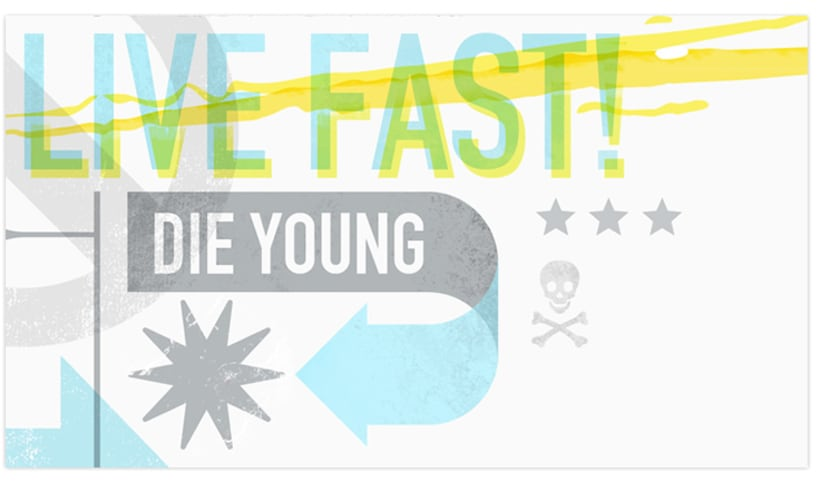 Live Fast / Die Young 3