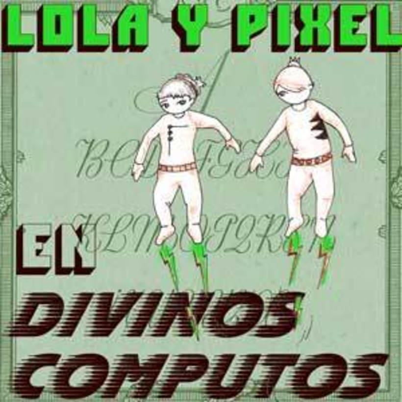 Lola y Píxel 1