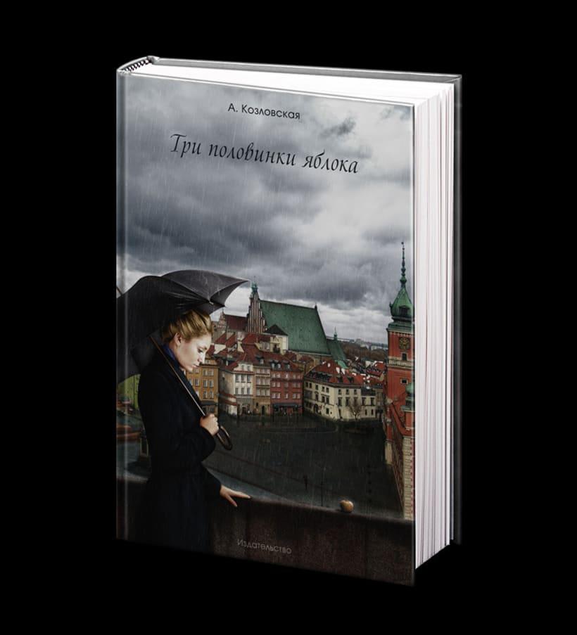 Book cover for a novel «Three Halves of an Apple» by a Polish author Antonina Kozlowska  2