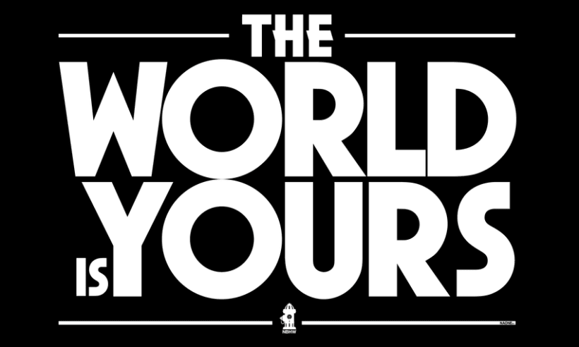 The World Is Yours. B&W 2