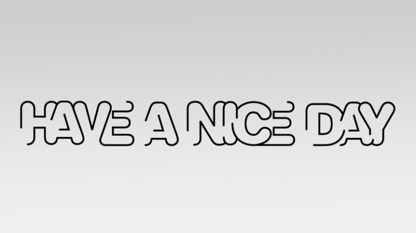 Have a nice day 1