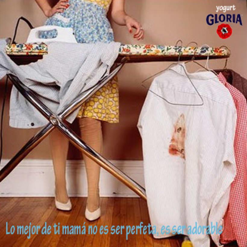 """Campaña """" Mamá lo tuyo no es ser perfecta, es ser adorable"""" de yogurt Gloria 2"""