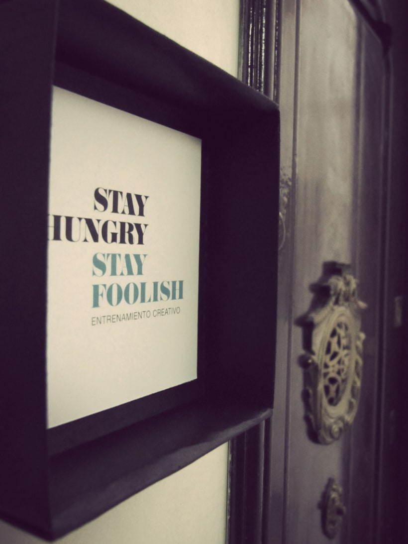 Stay Hungry Stay Foolish 1