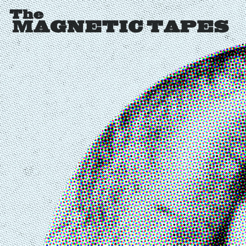 The Magnetic Tapes EP 2