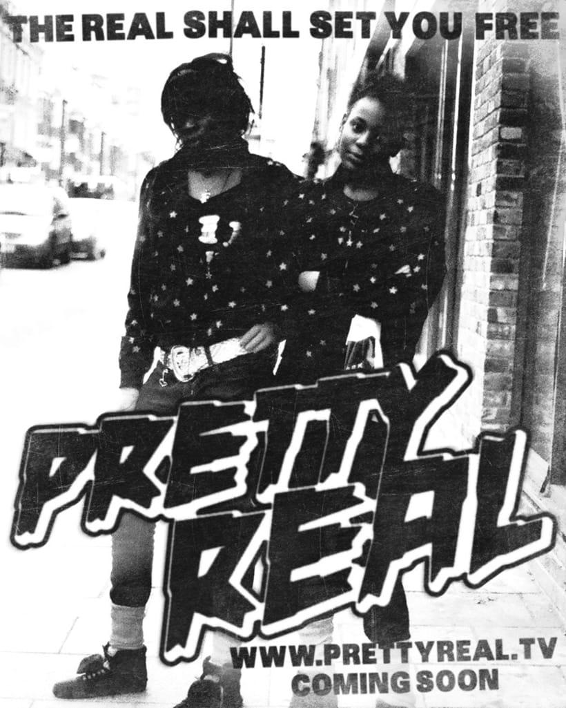 Pretty Real 3