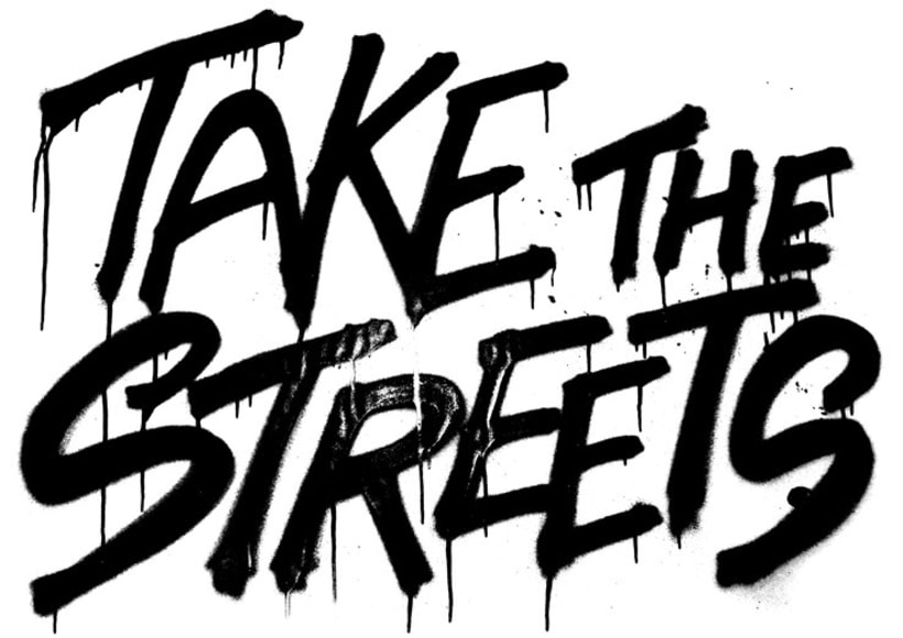 Take the Streets 0