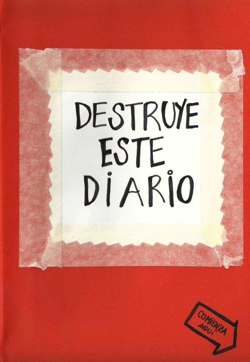 """Mi versión de """"Destruye este diario"""" 2"""