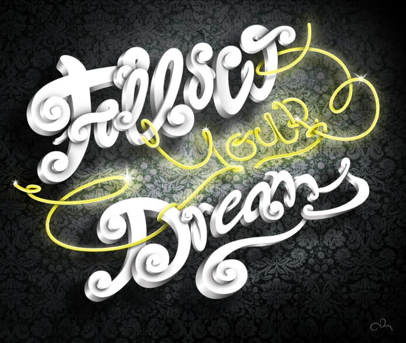 Follow your dreams 4