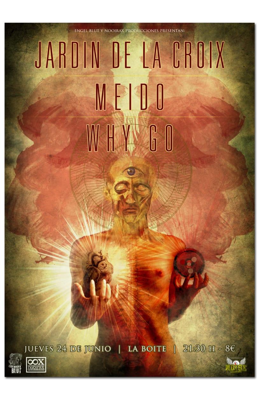JARDIN DE LA CROIX + MEIDO + WHY GO | poster 1