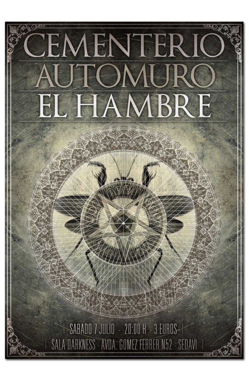CEMENTERIO + EL HAMBRE + AUTOMURO | poster 1