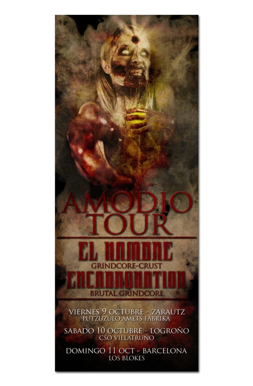 EL HAMBRE + ENCABRONATION | tour poster 1