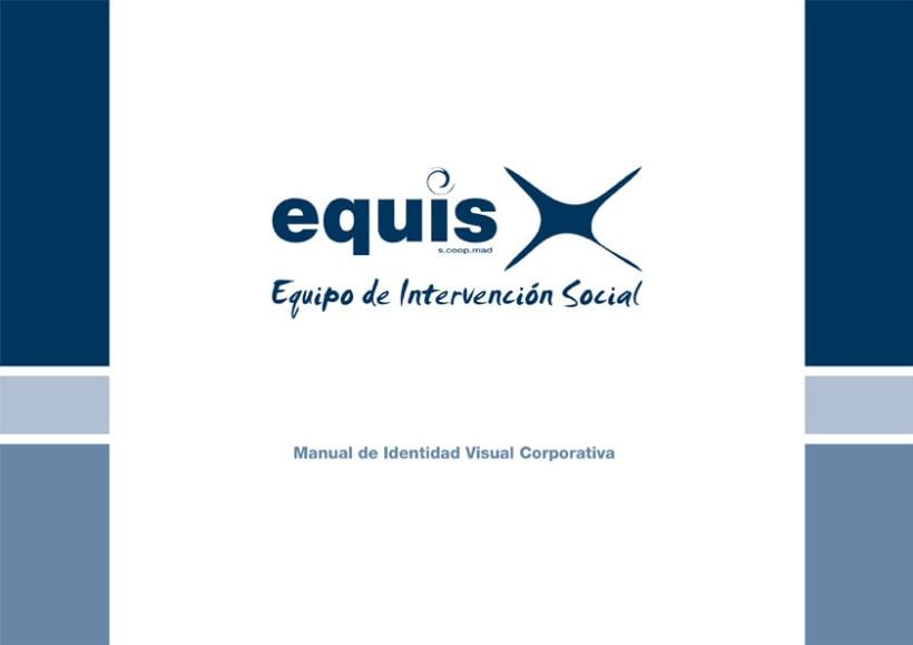 Manual Corporativo (Manual de Identidad Corporativa De EQUIS Equipo de Intervención Social 2