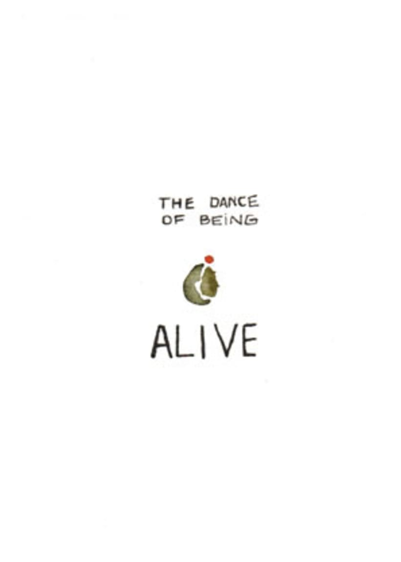 The dance of being alive 5