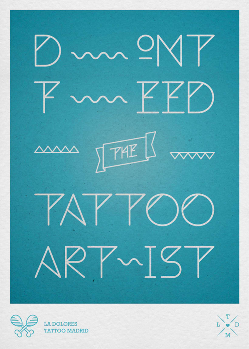 Don´t feed the tattoo artist 1