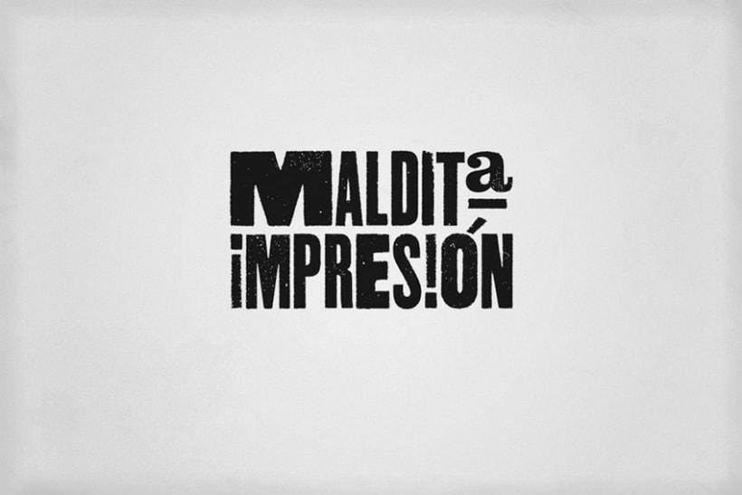 MALDITA IMPRESIÓN 1
