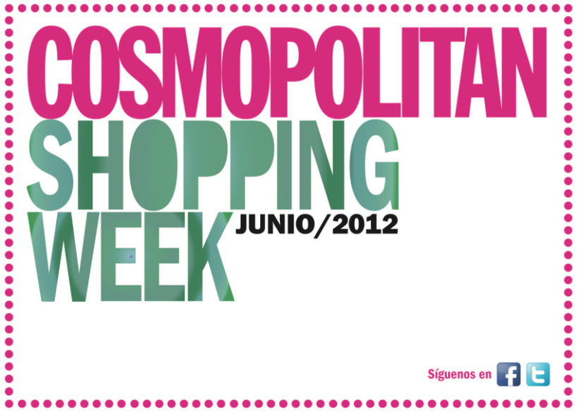 Cosmopolitan Shopping Week 8