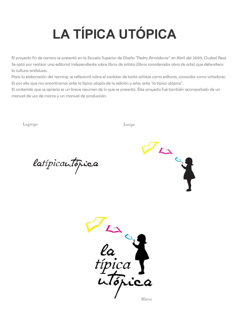 """Latípicautópica"" Editorial Independiente de Libros de Artista 1"