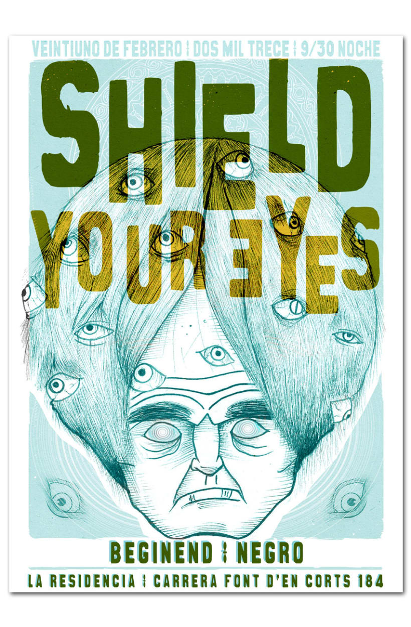 SHIELD YOUR EYES + BEGINEND + NEGRO | poster 1