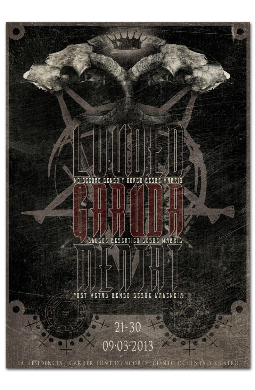 LOUDED + GARUDA + MENTAT | poster 1