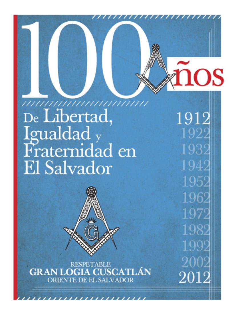 """""""100 Años de Libertad, Igualdad y Fraternidad en El Salvador"""" 2"""
