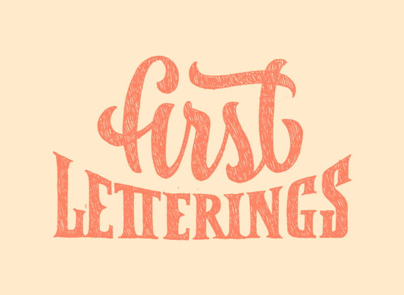 First Letterings 1