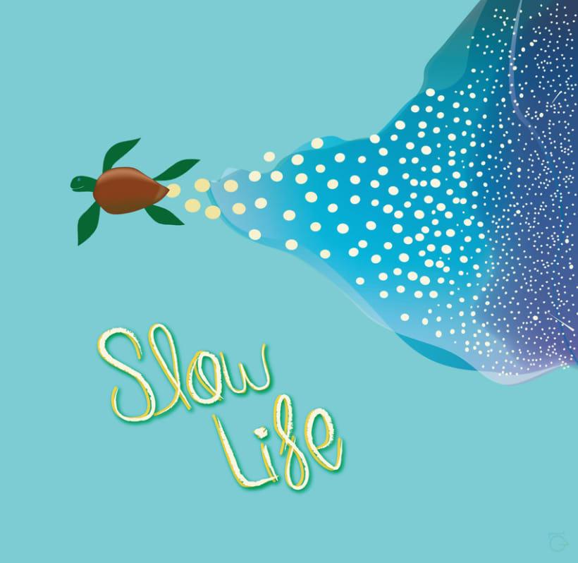 Slow Life 1