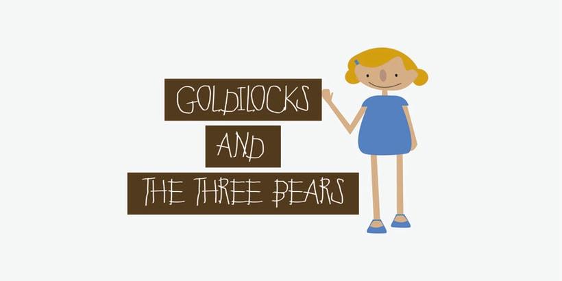 GOLDILOCKS & THE 3 BEARS 1