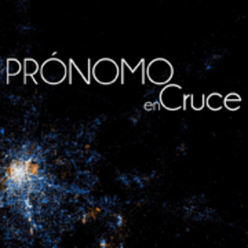 Prónomo en Cruce 6