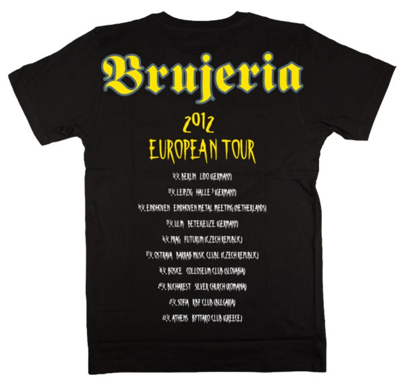 Brujería European Tour 2012 - Poster de la gira y Camiseta de merchandise  3